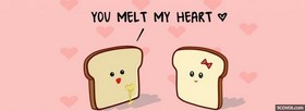 You Melt My Heart  facebook cover
