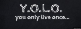free You Only Live Once  facebook cover