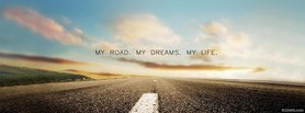 free My Road My Dreams My Life  facebook cover